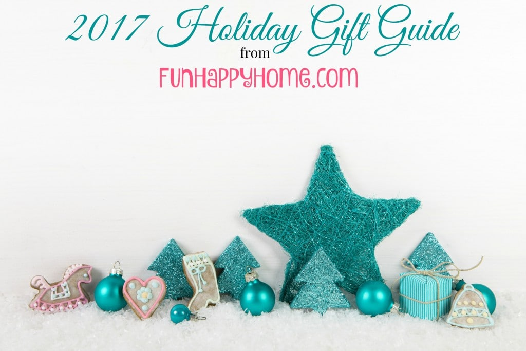 2017 Holiday Gift Guide FunHappyHome.com