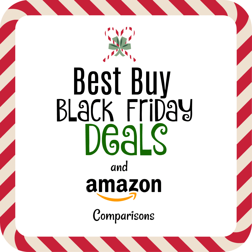 Best Buy Black Friday Deals and Amazon Comparisons