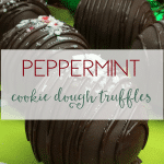Peppermint Cookie Dough Truffles: Easy Holiday Recipe