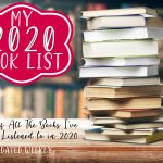 My 2020 Book List {All The Books I've Read or Listened to This Year}