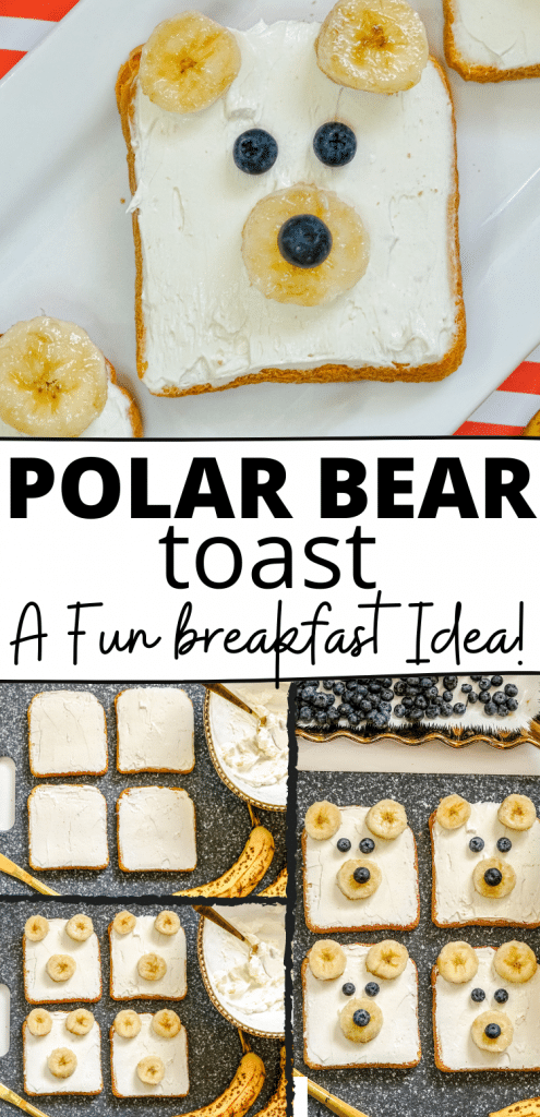 Polar Bear Toast is a fun and easy recipe that your kids will love. It's made with toast, whipped cream cheese, sliced bananas and blueberries.
